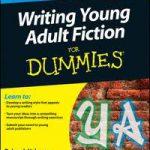 De basis voor het schrijven van young adult fictie