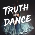 Truth or Dance – Van luchtig naar grimmig in de balletwereld