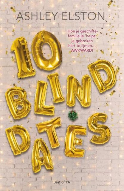 10 Blind Dates van Ashley Elston