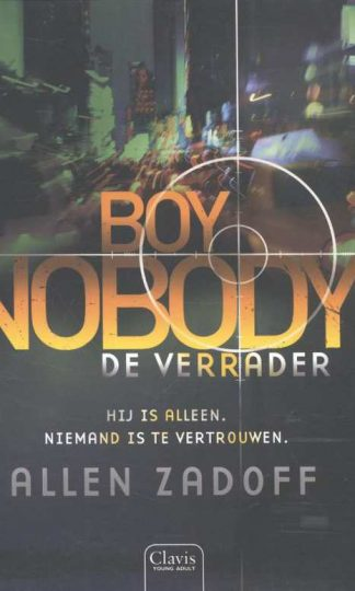Boy Nobody 3 - De verrader van Allen Zadoff