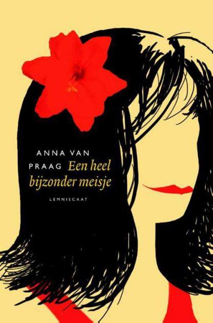 Een heel bijzonder meisje van Anna van Praag