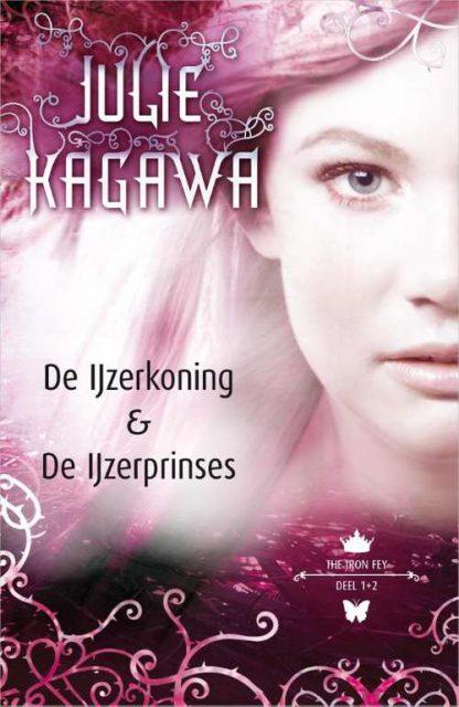 The Iron Fey 1 - 2 - De IJzerkoning - De IJzerprinses