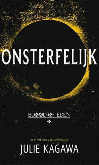 Blood of Eden 1 - Onsterfelijk