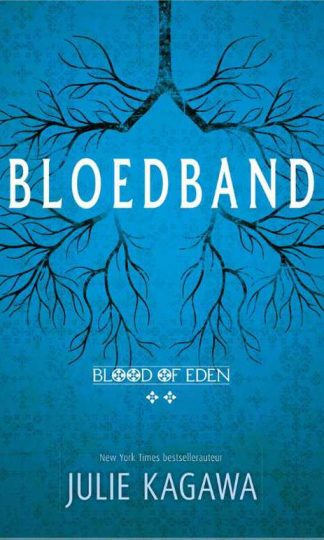 Blood of Eden 2 - Bloedband