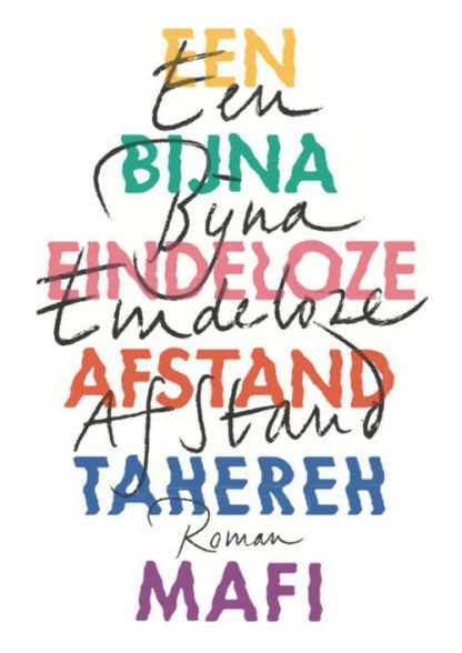 Een bijna eindeloze afstand van Tahereh Mafi