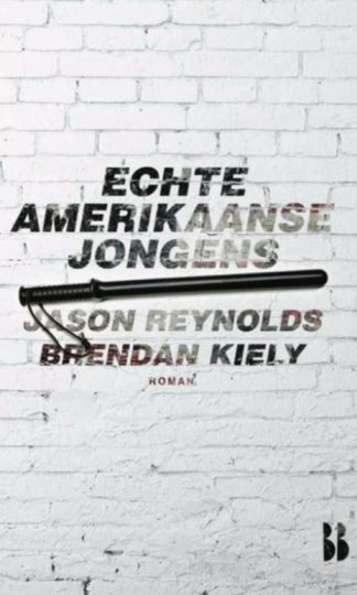 Echte Amerikaanse jongens van Brendan Kiely