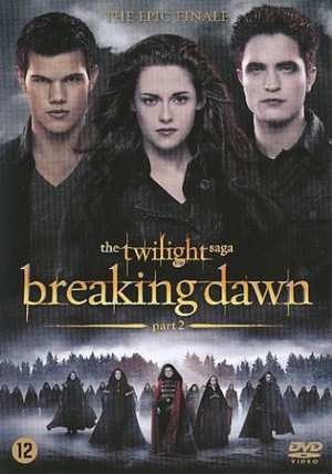 Twilight Saga - Breaking Dawn Part 2