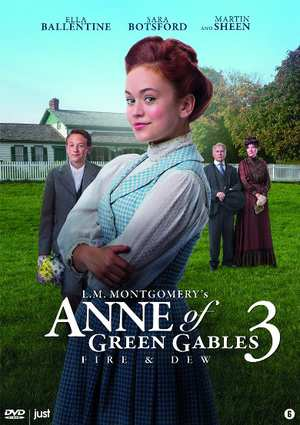 Anne Of Green Gables 3 - Fire & Dew