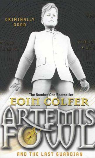 Artemis Fowl and the Last Guardian van Eoin Colfer