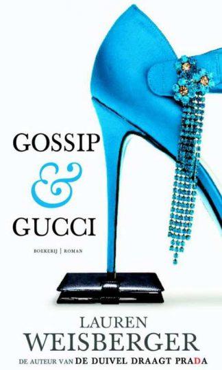Gossip & Gucci van Lauren Weisberger