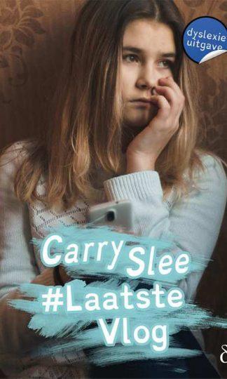 #Laatstevlog - dyslexie uitgave van Carry Slee