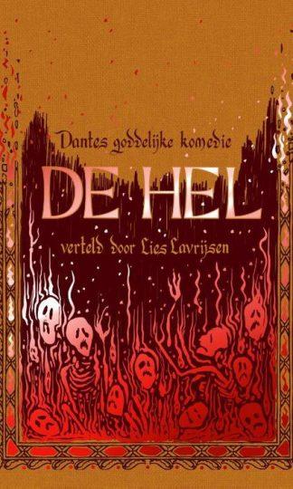 Dantes goddelijke komedie: de hel van Lies Lavrijsen